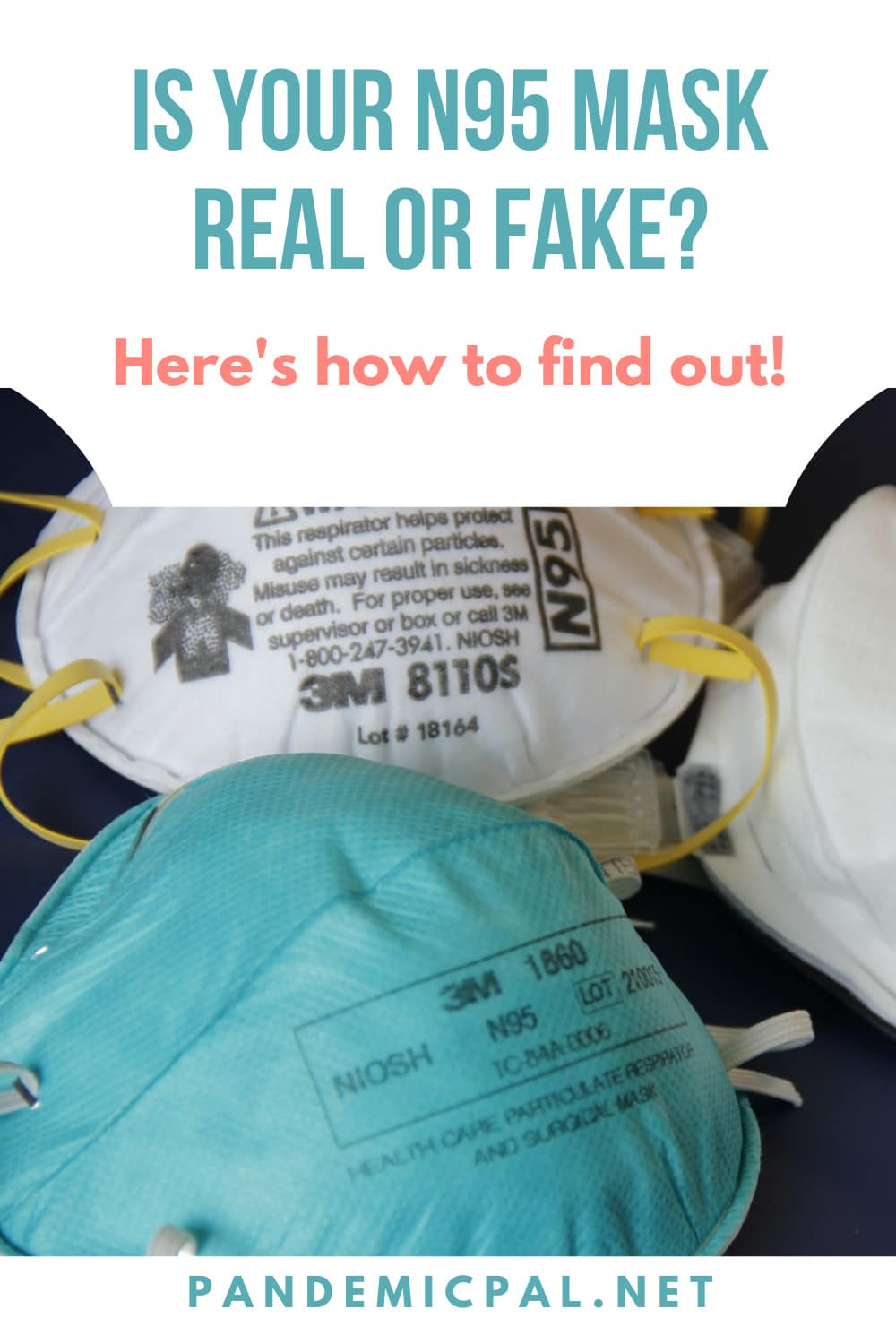 Is your N95 mask real or fake? How to tell the difference between genuine and counterfeit respirator masks.